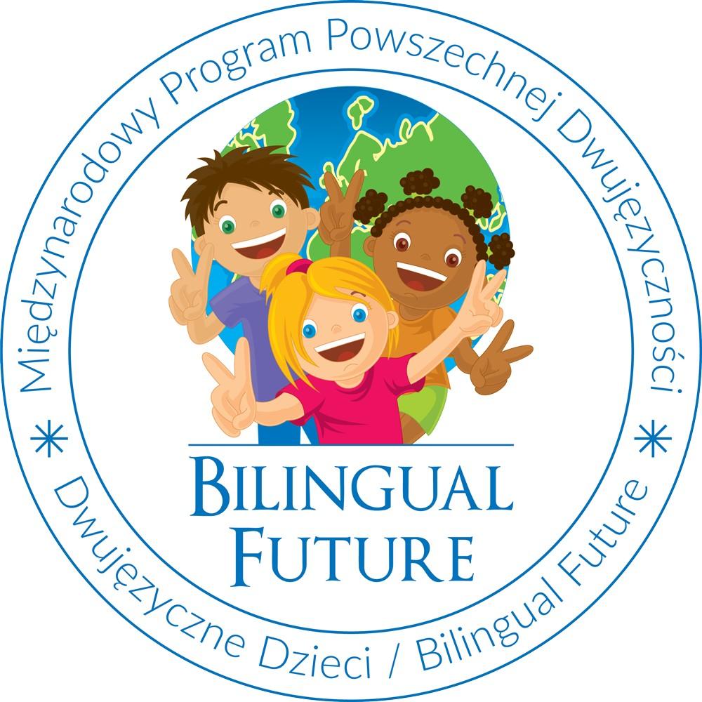 Dwujęzyczne Dzieci / Bilingual Future